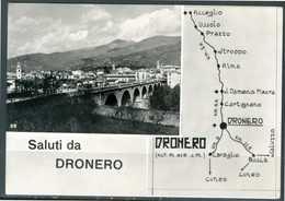 DRONERO (CN) - Saluti Da Dronero - Cartolina Viaggiata Anno 1957, Come Da Scansione. - Cuneo