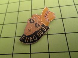 1015c Pin's Pins / Beau Et Rare : THEME : BD BANDE DESSINEE / FNAC BD 91 - Comics