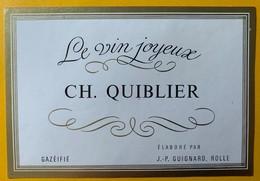 10977 - Le Vin Joyeux Ch.Quiblier Suisse - Etiquettes