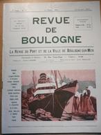 Revue De Boulogne Sur Mer 57 1930 Port Ville Pêche Jacques François Henry Bréquerecque Capécure Casanova Scoutisme R-101 - Livres, BD, Revues