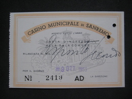 ANNO 1955 CASINO MUNICIPALE SANREMO BIGLIETTO TICKET CARTA INGRESSOALLA SALA COMUNE - Biglietti D'ingresso