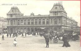 Bruxelles  La Gare Du Nord Um 1910 - Cercanías, Ferrocarril