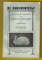 DE KONIJNENTEELT Verzorging & Verpleging Van Het Konijn 116blz ©ca1930 KONIJNENKWEEK Veeteelt Vee Boer ANTIQUARIAAT Z378 - Elevage