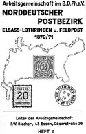 Arbeitsgemeinschaft Im B.D Ph.ev. - Norddeutscher PostBEZIRK - ELSASS- LOthringen 1870-1871 HEFT 6 - Filatelia E Historia De Correos