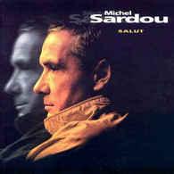 Michel Sardou- Salut - Sonstige - Franz. Chansons