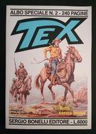 1988 - Tex Albo Speciale N.2 Terra Senza Legge  CG - Tex