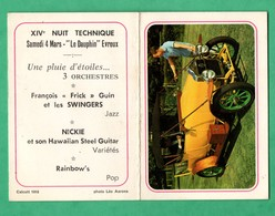 27 Eure Evreux XIVeme Nuit Technique 1972 Petit Calendrier Avec Voiture (format Ouert 9,5cm X 13cm) - Calendarios