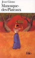 Manosque-des-Plateaux / Poème De L'olive De Jean Giono (1998) - Books, Magazines, Comics