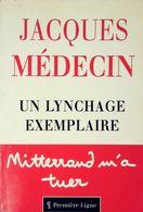 Un Lynchage Exemplaire De Jacques Médecin (1994) - Livres, BD, Revues