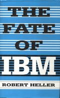 The Fate Of IBM De Robert Heller (1994) - Unclassified