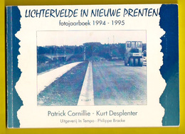 Fotojaarboek 1994-95 LICHTERVELDE IN 102 NIEUWE PRENTEN * ©1995 108blz Heemkunde Geschiedenis Erfgoed Histoire Z919 - Lichtervelde