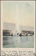 Le Port El Le Grand Jet D'Eau, Genève, 1901 - Lautz & Balzar CPA - GE Geneva