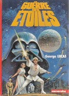 La Trilogie Fondatrice Tome I : La Guerre Des étoiles De George Lucas (1978) - Livres, BD, Revues