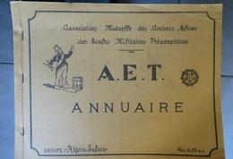 Annuaire A.E.T. Association Mutuelle Des Anciens élèves Des écoles Militaires Préparatoires Algérie Sahara 1961 - Documentos