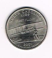 -0-  U.S.A.  1/4 DOLLAR  NORTH  CAROLINA   2001 P - 1999-2009: State Quarters