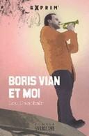 Boris Vian Et Moi De Lou Delachair (2007) - Livres, BD, Revues
