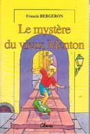 Le Mystère Du Vieux Menton De Francis Bergeron (2002) - Books, Magazines, Comics