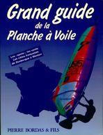 Grand Guide De La Planche à Voile De Marian S. Sucha (1991) - Bücher, Zeitschriften, Comics