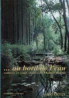 Au Bord De L'eau. Sources Et Eaux Claires De Haute-Marne De Albert Kritter (1997) - Books, Magazines, Comics