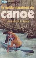 Le Guide Marabout Du Canoë De Z. Angier (1975) - Non Classificati
