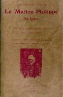 Le Maître Philippe De Lyon De Philippe Nizier (1984) - Books, Magazines, Comics