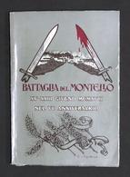 WWI - Battaglia Del Montello 15-23 Giugno 1924 - VI Anniversario - Ed. 1968 - Altri