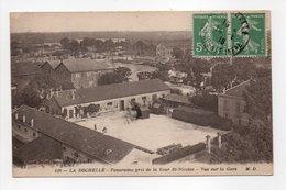 - CPA LA ROCHELLE (17) - Panorama Pris De La Tour St-Nicolas 1918 - Vue Sur La Gare - Photo Marcel Delboy 116 - - La Rochelle