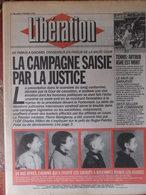 Journal Libération (8 Fév 1993) La Mort D'Arthur Ashe - René Bousquet - Campagne électorale Et Justice- Joe Satriani - Zeitungen