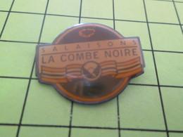 1218a Pin's Pins / Beau Et Rare : THEME : ALIMENTATION / SALAISONS DE LA COMBE NOIRE - Food
