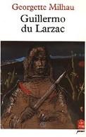 Guillermo Du Larzac De Georgette Milhau (1994) - Books, Magazines, Comics