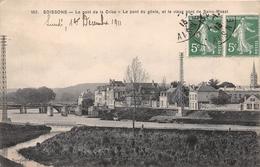¤¤  -   SOISSONS   -  Le Pont De La Crise, Le Pont Du Génie Et Le Vieux Pont Se Saint-Waast  -  ¤¤ - Soissons