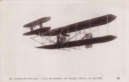 """Locomotion Aérienne - Comte De Lambert, Sur """"Wright"""" à Reims (25 Août 1909) - Airmen, Fliers"""