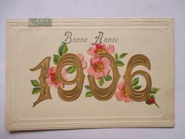 1906 -     FLEURS     ...        GAUFFREE   ET DOREE               TTB - Nouvel An
