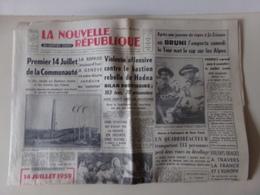 """Journal """" La Nouvelle République Du Centre-Ouest, N° 4507, 1959 - Zeitungen"""