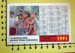 MISSIONE INDONESIANA 1991  CALENDARIO TASCABILE PLASTIFICATO - Calendriers