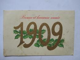 1909     HOUX          GAUFFREE   ET  DOREE          TTB - Nouvel An