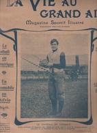 LA VIE AU GRAND AIR 03 01 1903 - FOOTBALL AMERICAIN - AUTOMOBILE AU COL DU STELVIO - LUTTE A PARIS - - 1900 - 1949