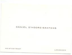Visitekaartje - Carte Visite - Daniel D'Hoore - Santens - Landegem - Cartes De Visite