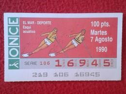 CUPÓN DE ONCE LOTTERY SPAIN LOTERÍA ESPAÑA ESPAGNE EL MAR THE SEA LA MER 1990 DEPORTE SPORT AQUATIC SKI ESQUÍ ACUÁTICO - Billetes De Lotería