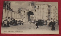Napoli - Porta Capuana ::::: Animation Tramways    ---------------- 501 - Napoli (Naples)