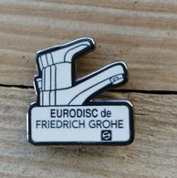 Pin's / Pins / Beau Et Rare / Thème : Plomberie, Chauffage / EURODISC De FRIEDRICH GROHE (Robinet Mitigeur) - Badges