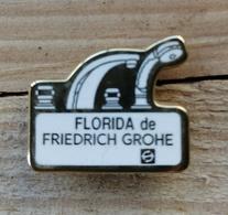 Pin's / Pins / Beau Et Rare / Thème : Plomberie, Chauffage / FLORIDA De FRIEDRICH GROHE (Robinet, Douchette) - Badges