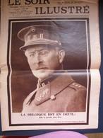 """LE SOIR ILLUSTRE N° 314 DU 24 FEVRIER 1934 """" LA BELGIQUE EST EN DEUIL"""" - Books, Magazines, Comics"""