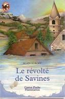 Le Révolté De Savines De Alain Surget (1992) - Non Classificati