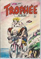 TROPHEE   ALBUM  No 9   EDITION MON JOURNAL - Libros, Revistas, Cómics