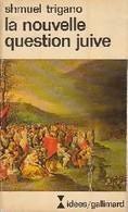 La Nouvelle Question Juive De Schmuel Trigano (1979) - Bücher, Zeitschriften, Comics