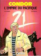 Condor T 04  L'empire Du Pacifique EO BE DARGAUD  02/1987  Autheman Rousseau  (BI1) - Ediciones Originales - Albumes En Francés