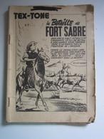 Tex-Tone N°48. La Bataille De Fort Sabre (manque Couverture) - Formatos Pequeños