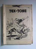 Tex-Tone N°65. Tex-Tone Et L'irlandais De Wildestiew (manque Couverture) - Formatos Pequeños