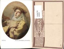 622631,Künstler Ak Tiepolo Die Heilige Katharina V. Siena Dornenkrone Religion - Christentum